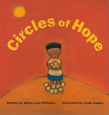 Circles of Hope By Williams, Karen Lynn/ Saport, Linda (ILT)